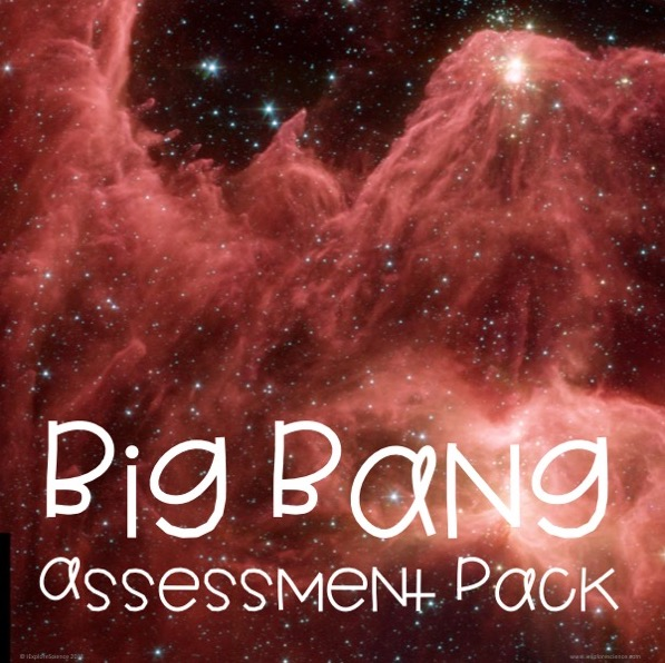 "resources to assess ngss hs-ess2-1 ""construct an explanation of the big bang theory"""