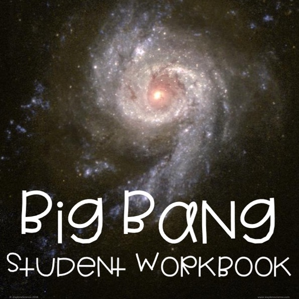 student workbook guides students through the evidence that supports the big bang theory